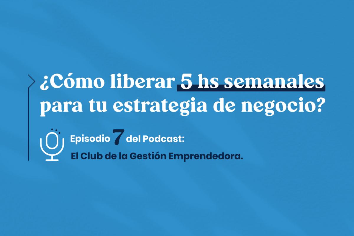 Episodio 7 Podcast